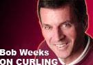 BOB WEEKS ON CURLING: Menard's column rubs one athlete the wrong way