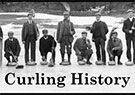 CURLING HISTORY: The brass band played on the curling...